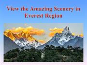 View the Amazing Scenery in Everest Region