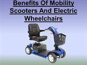 Benefits of Mobility Scooters and Electric Wheelchairs