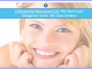 Orthodontist Monument CO | Orthodontic Experts of Colorado