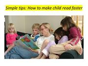 Simple tips -how to make child read faster