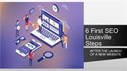 6 First SEO Louisville Steps After The Launch Of New Website