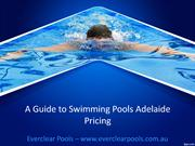 A Guide to Swimming Pools Adelaide Pricing