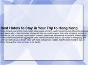 Best Hotels to Stay in Your Trip to Hong Kong