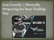 Guy Gentile || Mentally Preparing for Your Trading Day – Puerto Rico