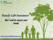 Secure your Family with Life Insurance | Swift Life Insurance UK