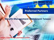 Preferred Partners Taiwan | Wealth Management Investment Taiwan