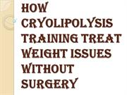 Cryolipolysis Training and the Future of Weight Loss, Weight Managemen