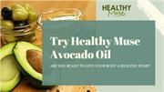 Healthy and Cold Pressed Avocado Oil