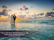 Tips For Planning A Beautiful Beach Wedding at South Florida.