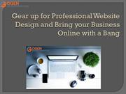 Gear up for Professional Website Design and Bring your Business Online