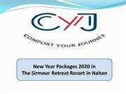 New Year Packages 2020 in The Sirmour Retreat Resort in Nahan