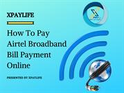 How To Pay Airtel Broadband Bill Payment Online