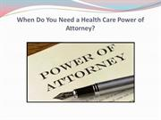 When Do You Need a Health Care Power of Attorney?