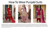 How To Wear Punjabi Suits