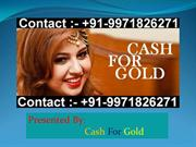 Sell Gold For Cash With Highest Value