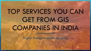 Top Services You Can Get from GIS Companies in India