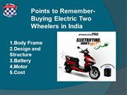 Buying Electric Two Wheelers in India- Points to Remember