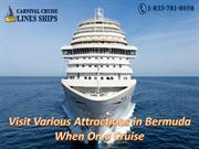 Visit Various Attractions in Bermuda When On a Cruise
