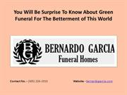 Funeral Home Miami - You Will Be Surprise To Know About Green