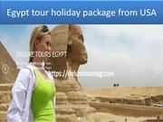 Egypt tour holiday package from USA