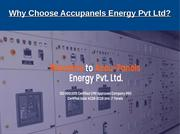 Why Choose Accupanels Energy Pvt Ltd?