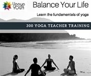 300 Hour Yoga Teacher Training - Learn The Fundamental of Yoga
