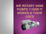 Air Rotary Vane Pumps? How It Works