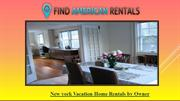 New york Vacation Home Rentals by Owner