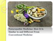How It Is Similar to and Different From Conventional Medicine