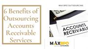 6 Benefits of Outsourcing Accounts Receivable Services