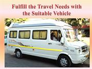 Fulfill the Travel Needs with the Suitable Vehicle
