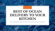 Best of Ocean Delivery to your Kitchen
