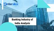 Banking Industry of India Analysis