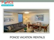 ponce vacation rentals