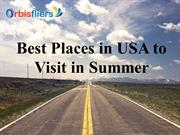 Best Places in USA to Visit in Summer