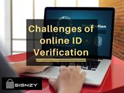 Challenges of Online ID Verification