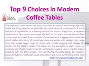Top 9 Choices in Modern Coffee Tables