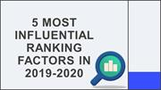 5 Most Influential Ranking Factors in 2019-2020