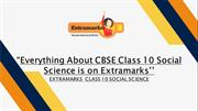 Everything About CBSE Class 10 Social Science is on Extramarks