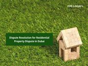 Dispute Resolution for Residential Property Dispute in Dubai
