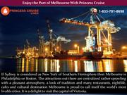 Enjoy the Port of Melbourne With Princess Cruise