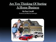 Do You Want to Start A Home Business?