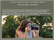 Lorenzo Botero How To Build A Better Photography