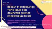 Recent PhD Research Topic Ideas For Computer Science Engineering 2020