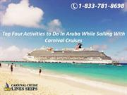 Top Four Activities to Do In Aruba While Sailing With Carnival Cruises