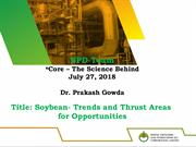 Soybean-Trends and Thrust Areas  for Opportunities