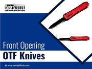 Front Opening OTF Knives Briefly Explained - Mens Personal Effect
