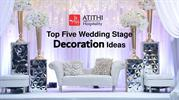 Top Five Wedding Stage Decoration Ideas