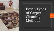 Best 5 Types of Carpet Cleaning Methods