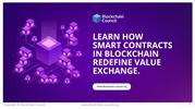 Learn How Smart Contracts in Blockchain Redefine Value Exchange